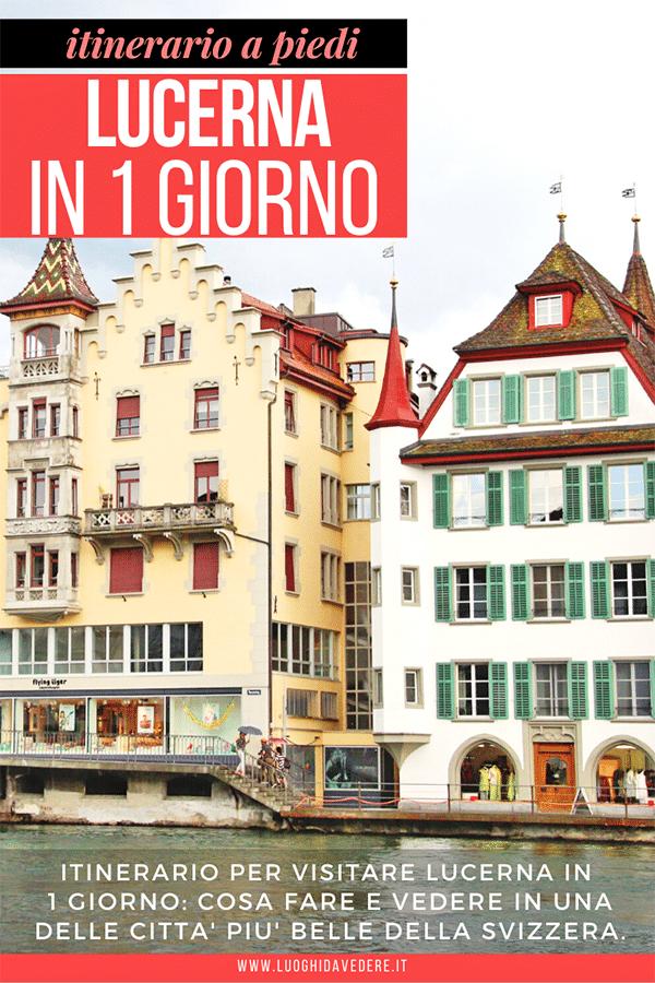 Itinerario per visitare Lucerna in un giorno a piedi